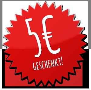 5 Euro geschenkt für Ihre Newsletter Anmeldung!