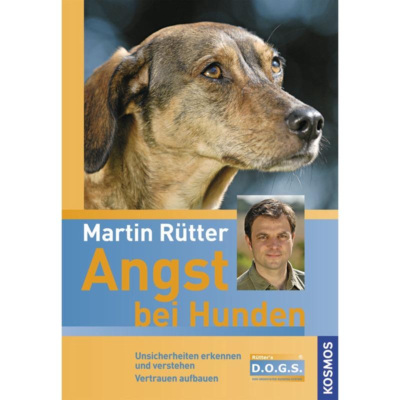 KOSMOS Verlag Angst bei Hunden von Martin Rütter