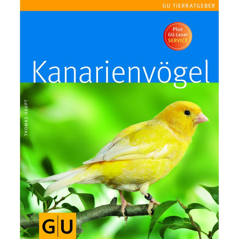 Kanarienvögel GU Tierratgeber