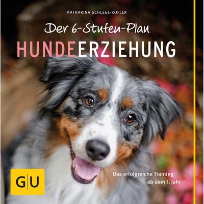 Der 6-Stufen-Plan Hundeerziehung Buch