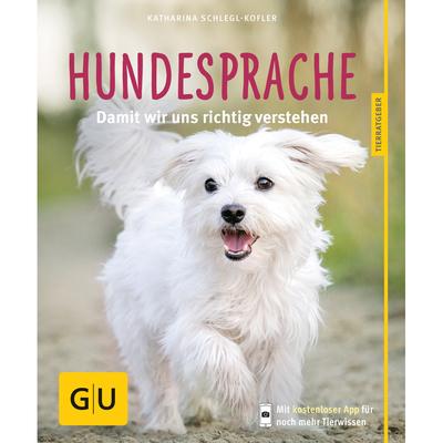 Hundesprache - richtig deuten & verstehen