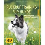 Rückruf-Training für Hunde